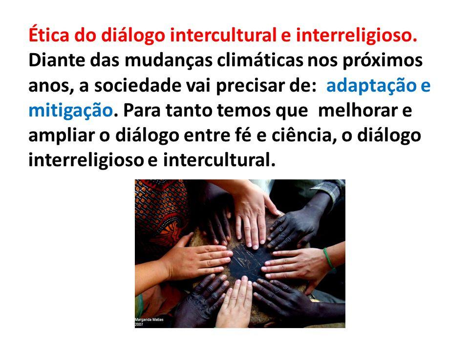 Ética do diálogo intercultural e interreligioso