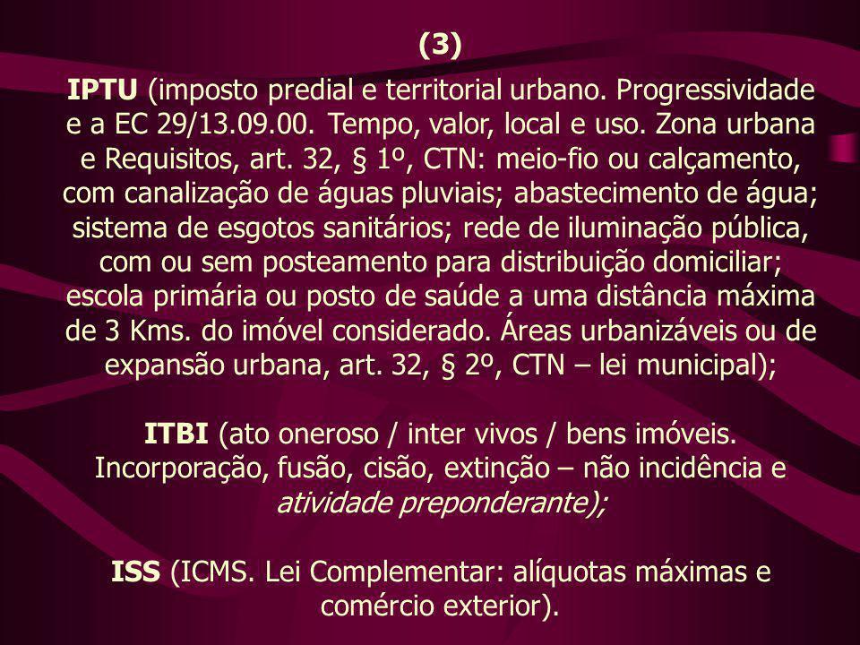 (3) IPTU (imposto predial e territorial urbano