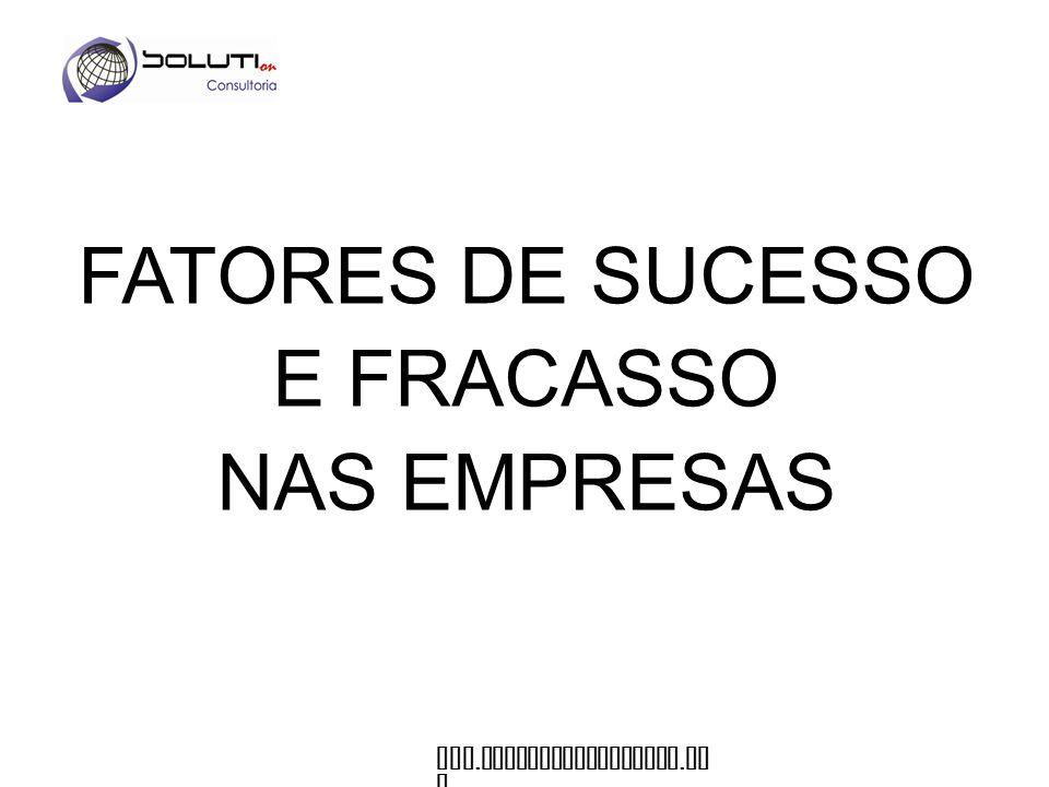 FATORES DE SUCESSO E FRACASSO NAS EMPRESAS