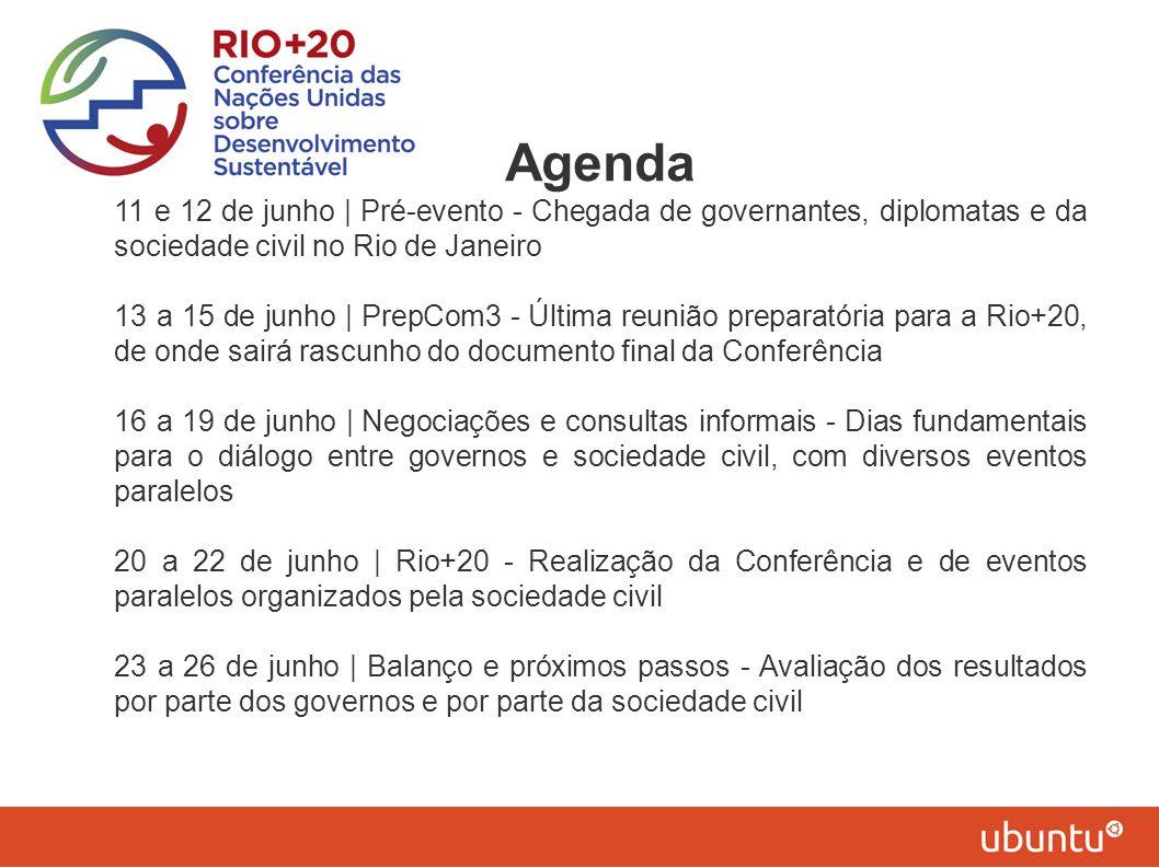 Agenda 11 e 12 de junho | Pré-evento - Chegada de governantes, diplomatas e da sociedade civil no Rio de Janeiro.