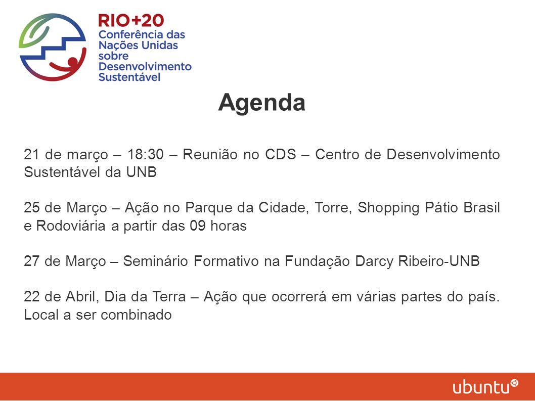 Agenda 21 de março – 18:30 – Reunião no CDS – Centro de Desenvolvimento Sustentável da UNB.