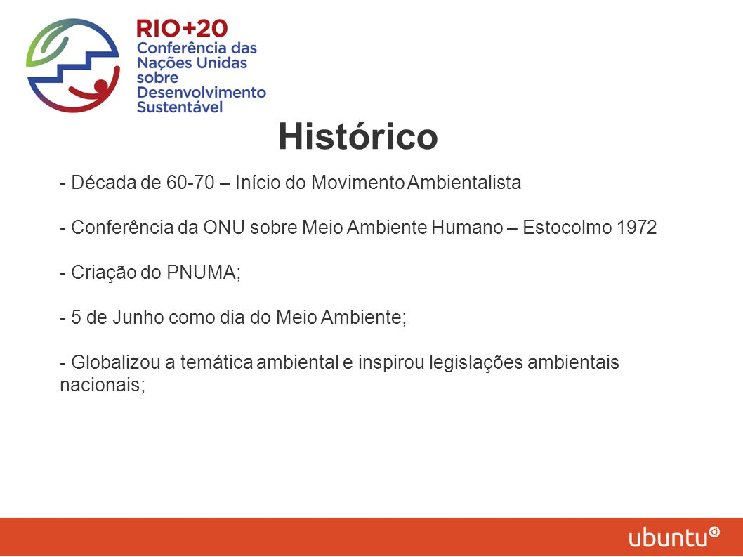 Histórico - Década de 60-70 – Início do Movimento Ambientalista