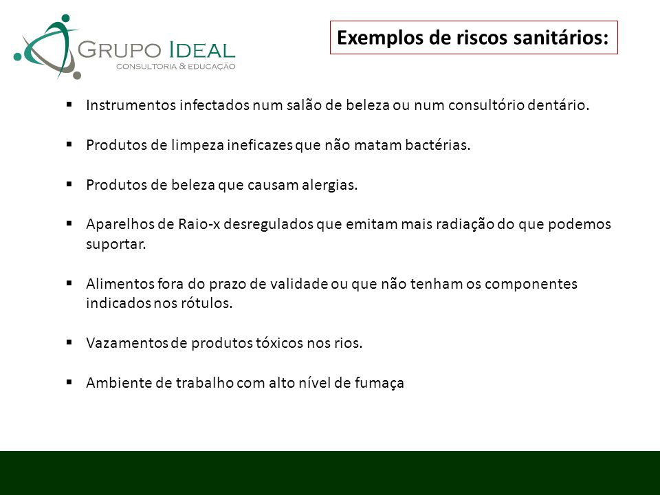 Exemplos de riscos sanitários: