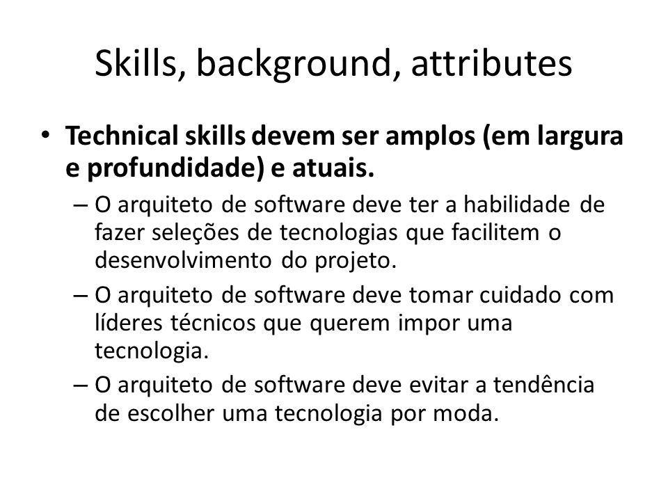 Skills, background, attributes