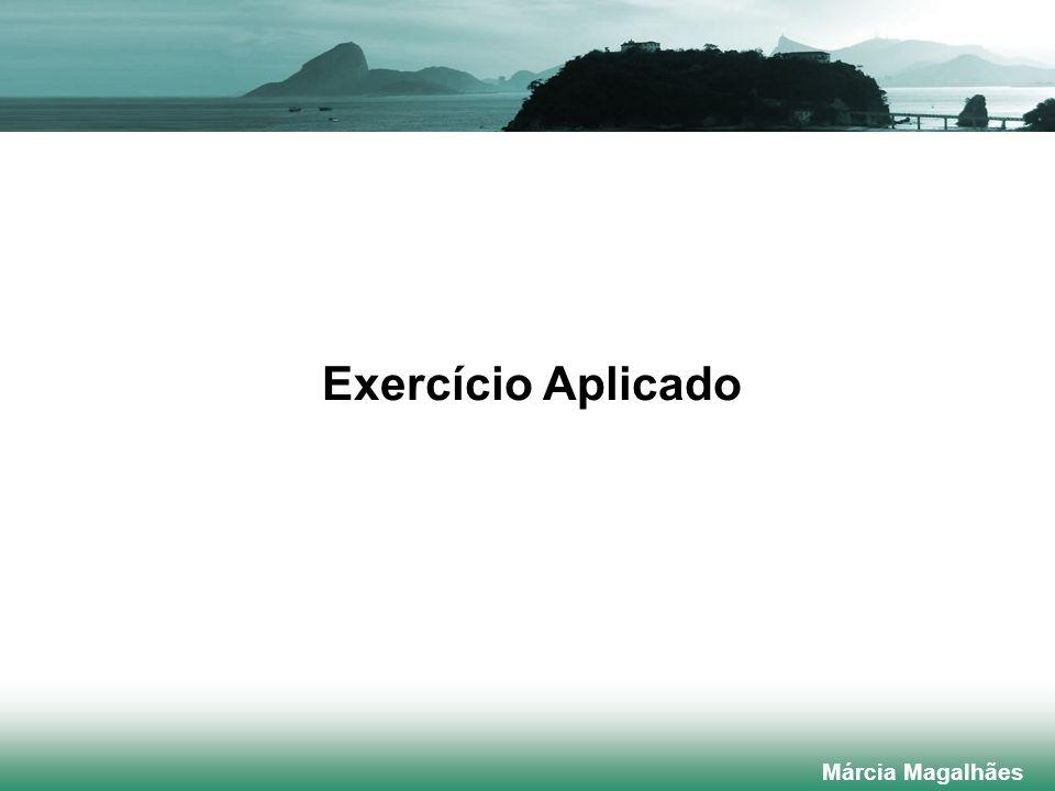 Exercício Aplicado Márcia Magalhães