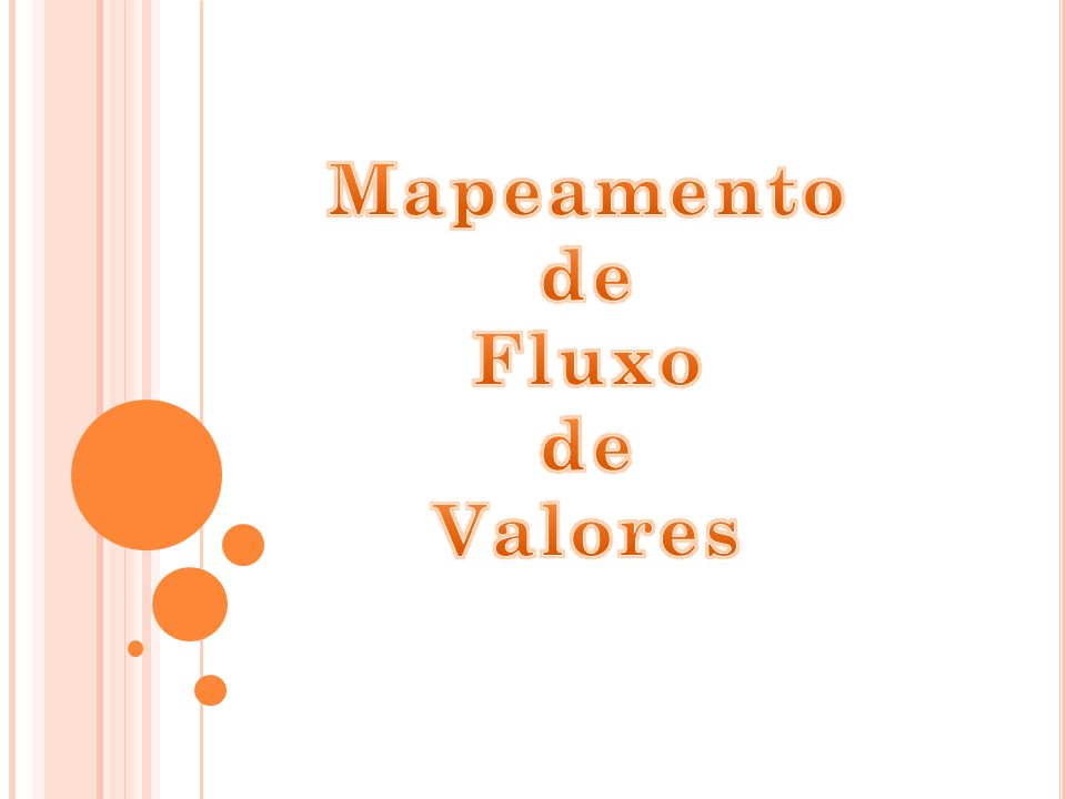 Mapeamento de Fluxo Valores