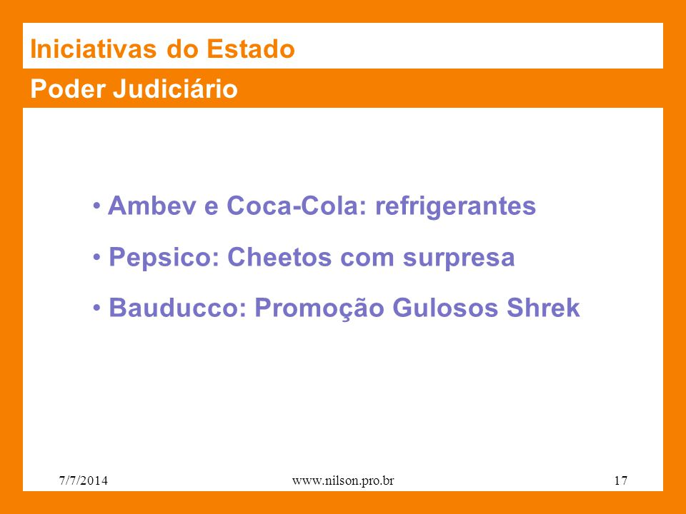 Ambev e Coca-Cola: refrigerantes Pepsico: Cheetos com surpresa