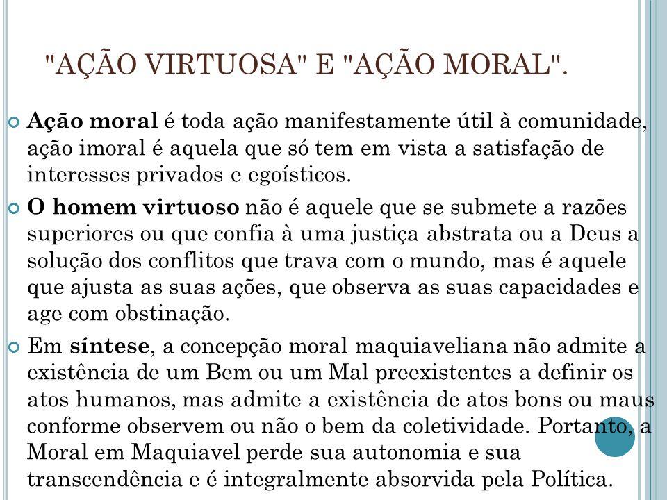AÇÃO VIRTUOSA E AÇÃO MORAL .