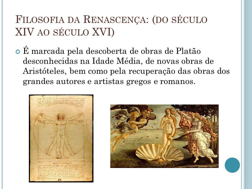 Filosofia da Renascença: (do século XIV ao século XVI)