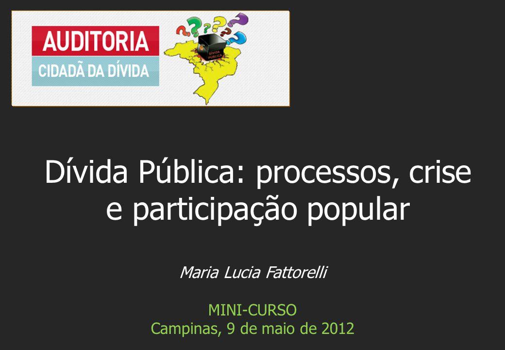 Dívida Pública: processos, crise e participação popular