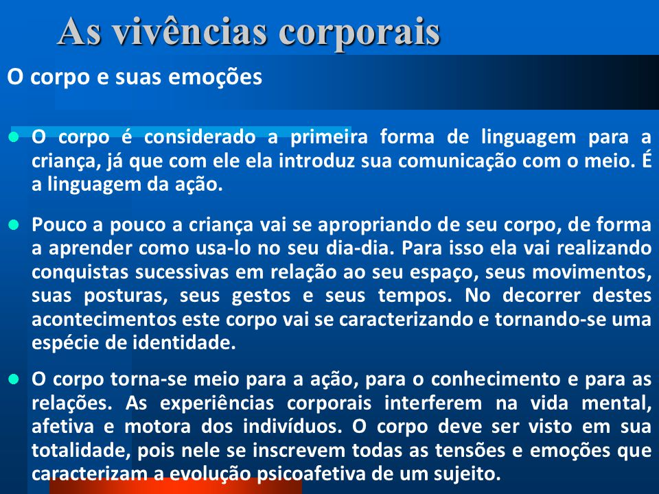 As vivências corporais