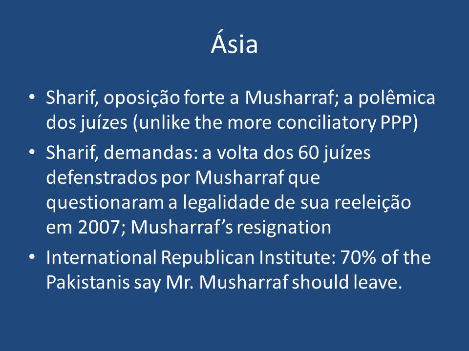 Ásia Sharif, oposição forte a Musharraf; a polêmica dos juízes (unlike the more conciliatory PPP)
