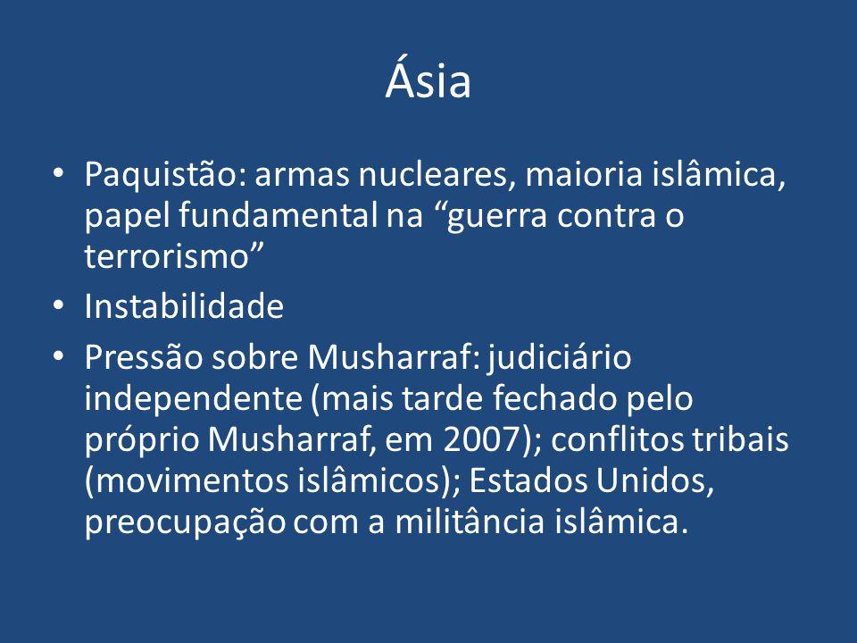 Ásia Paquistão: armas nucleares, maioria islâmica, papel fundamental na guerra contra o terrorismo