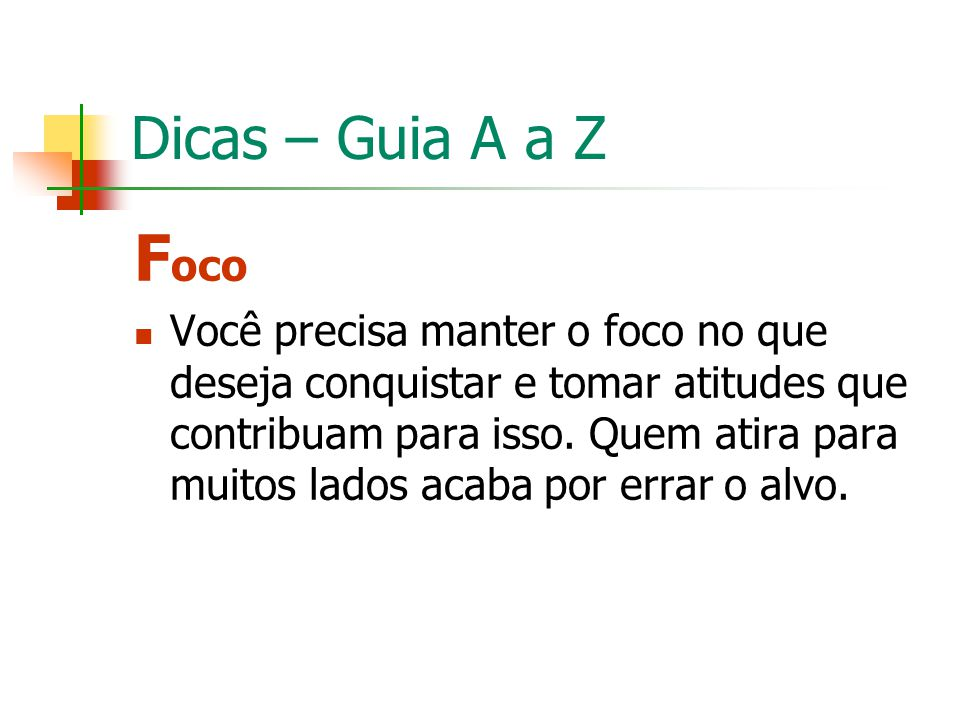 Dicas – Guia A a Z Foco.