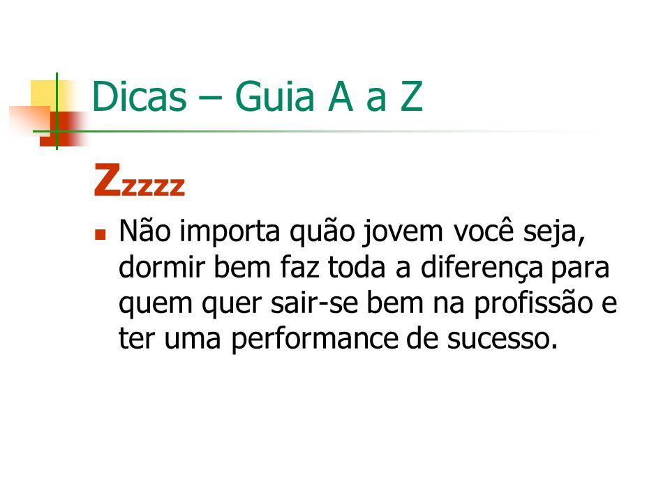 Dicas – Guia A a Z Zzzzz.
