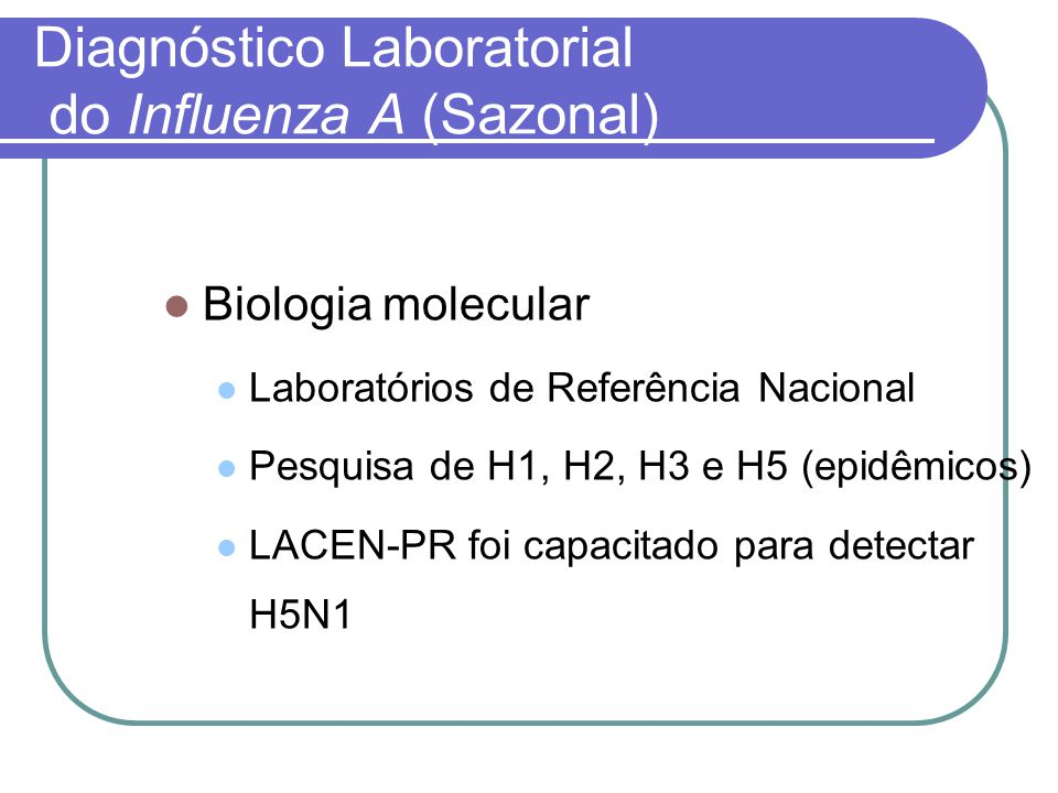 Diagnóstico Laboratorial do Influenza A (Sazonal)