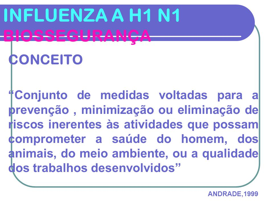 INFLUENZA A H1 N1 BIOSSEGURANÇA