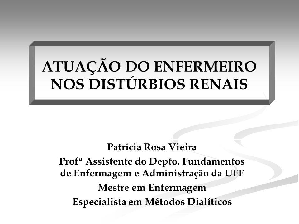 ATUAÇÃO DO ENFERMEIRO NOS DISTÚRBIOS RENAIS