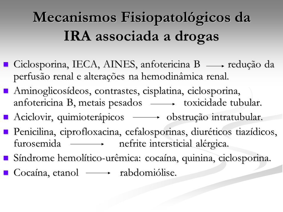 Mecanismos Fisiopatológicos da IRA associada a drogas
