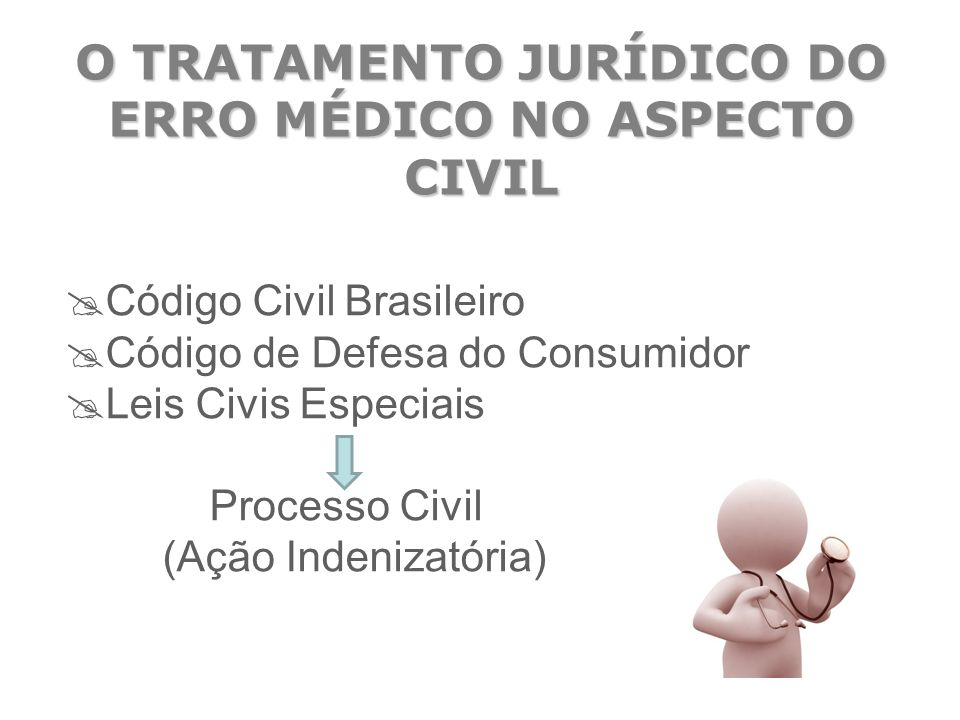 O TRATAMENTO JURÍDICO DO ERRO MÉDICO NO ASPECTO CIVIL