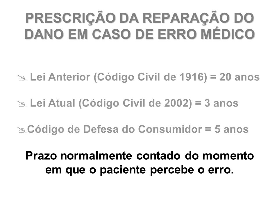 PRESCRIÇÃO DA REPARAÇÃO DO DANO EM CASO DE ERRO MÉDICO