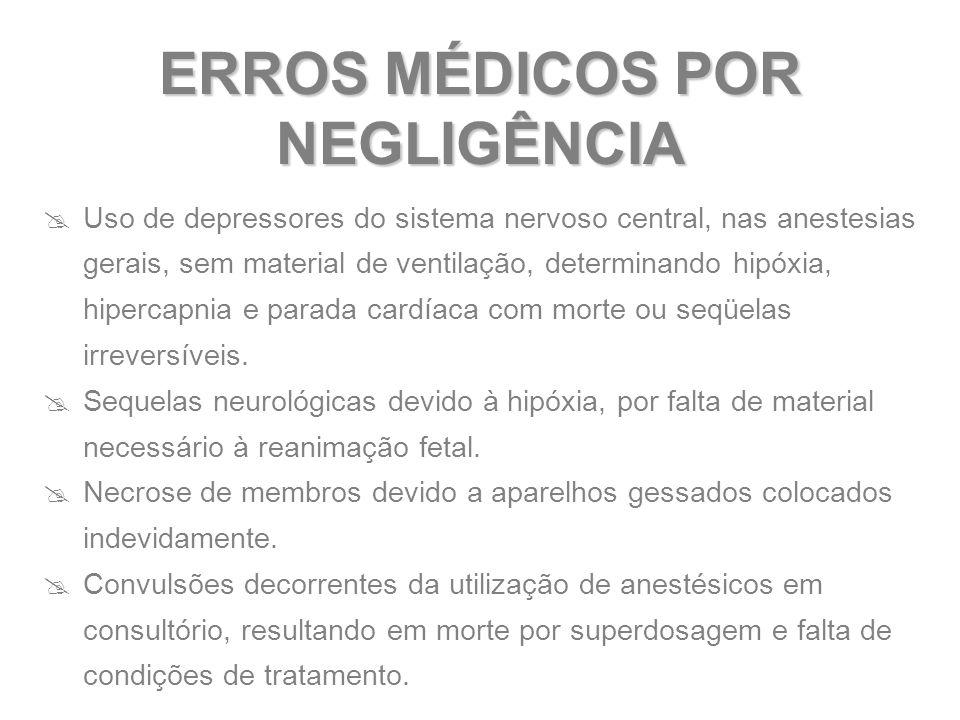 ERROS MÉDICOS POR NEGLIGÊNCIA