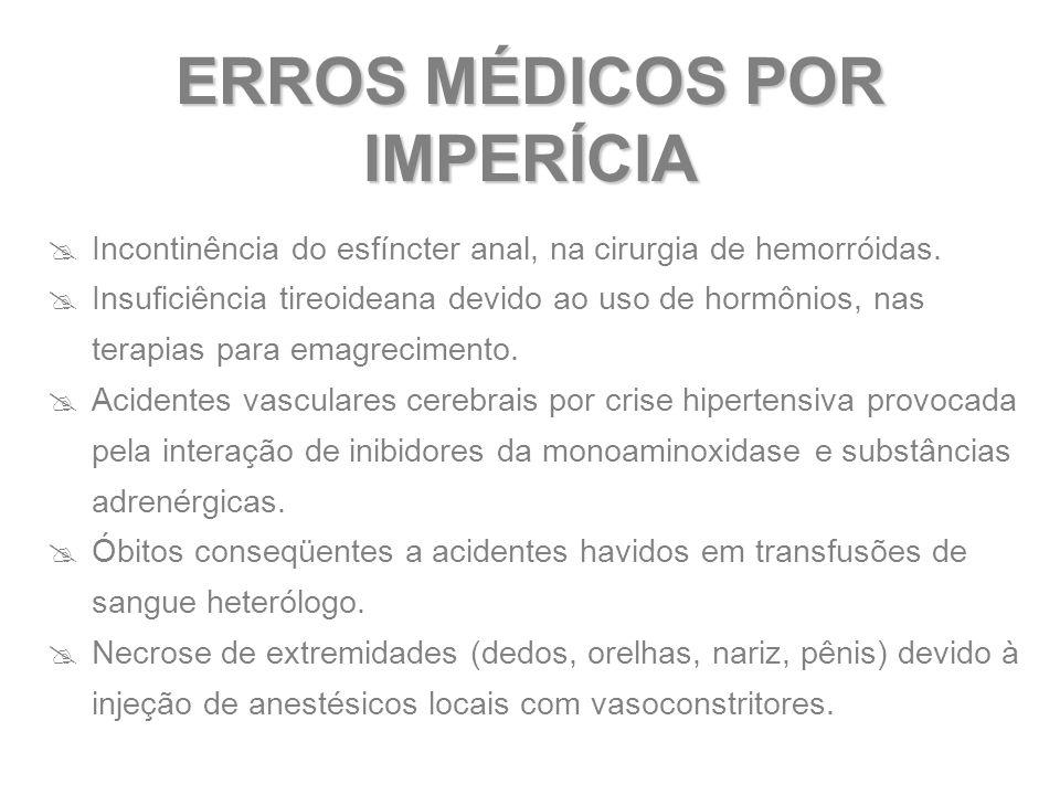 ERROS MÉDICOS POR IMPERÍCIA