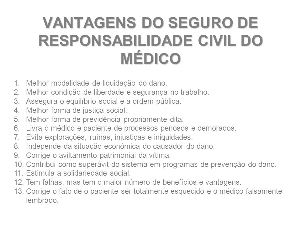 VANTAGENS DO SEGURO DE RESPONSABILIDADE CIVIL DO MÉDICO