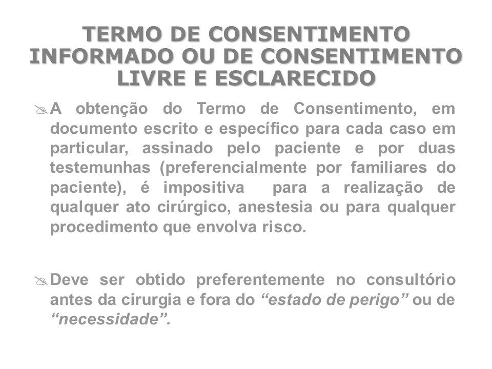 TERMO DE CONSENTIMENTO INFORMADO OU DE CONSENTIMENTO LIVRE E ESCLARECIDO