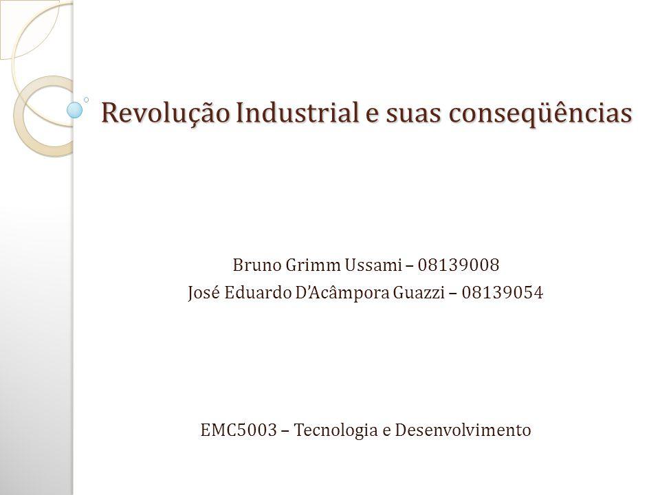Revolução Industrial e suas conseqüências