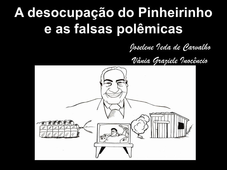 A desocupação do Pinheirinho e as falsas polêmicas