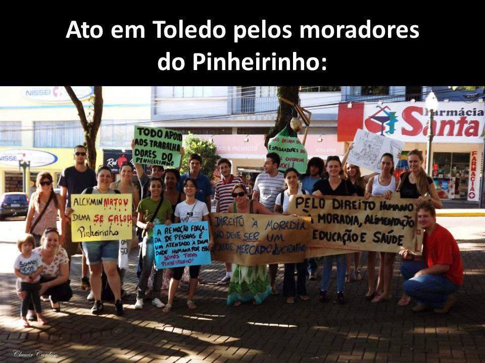 Ato em Toledo pelos moradores do Pinheirinho: