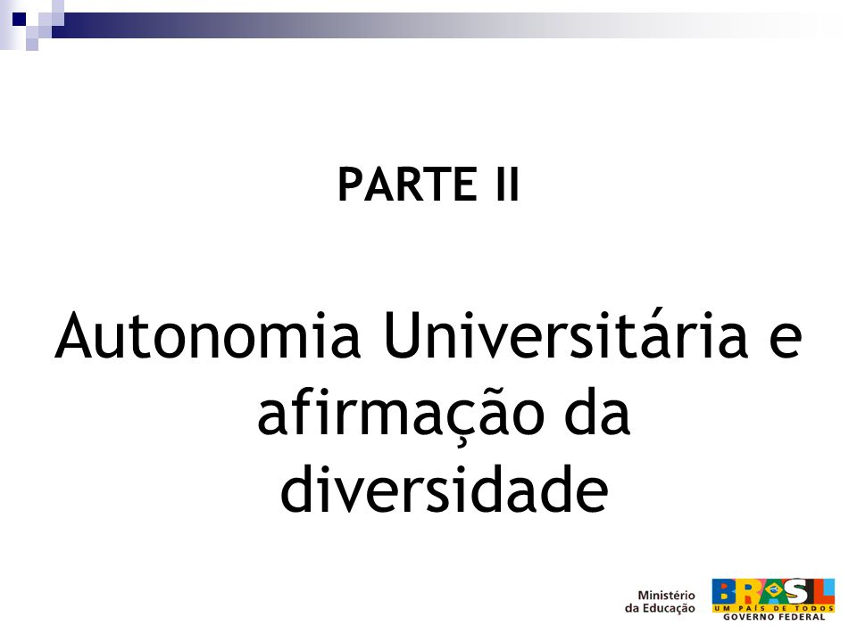 Autonomia Universitária e afirmação da diversidade