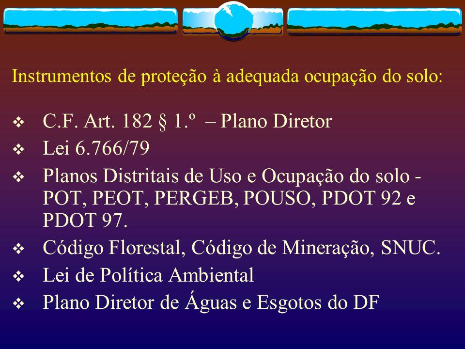 Instrumentos de proteção à adequada ocupação do solo: