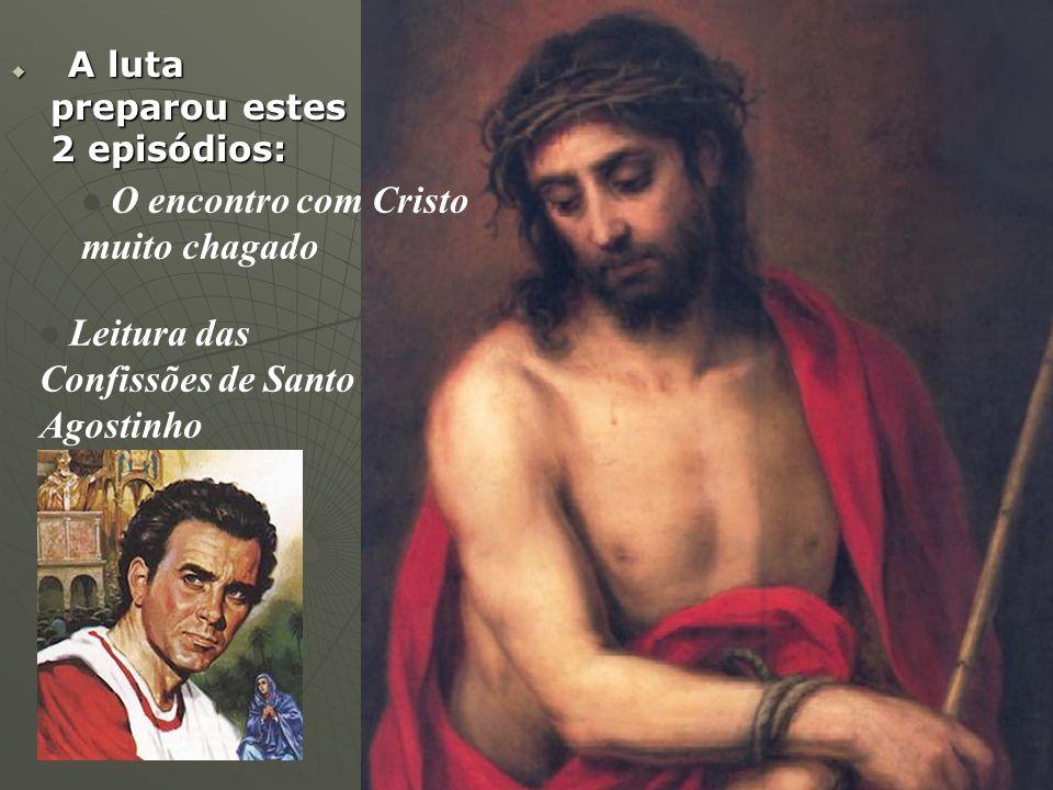 O encontro com Cristo muito chagado