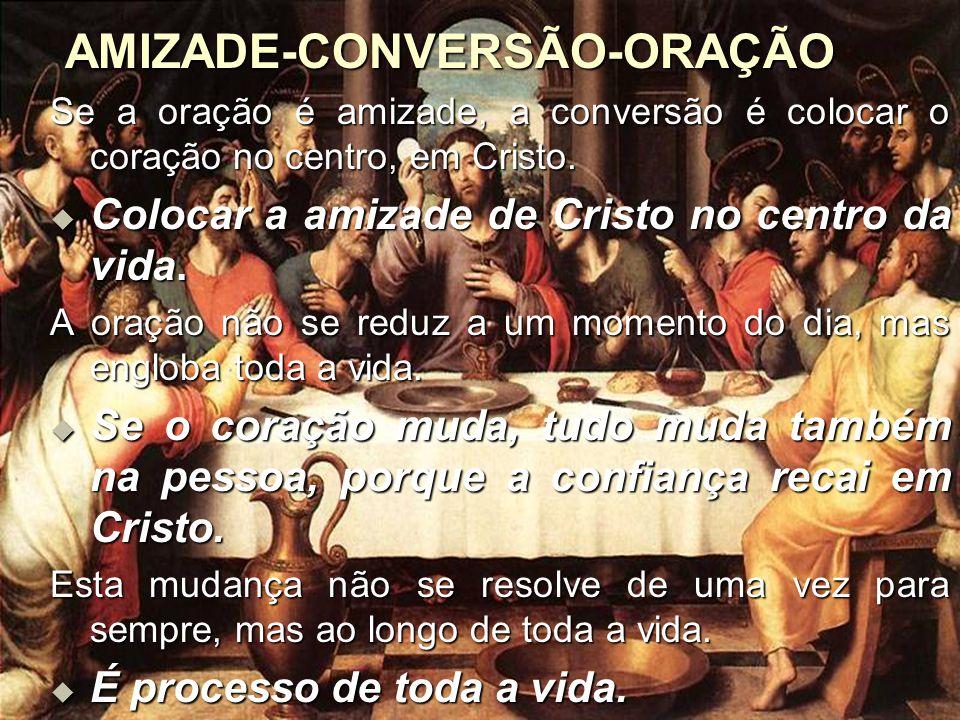 AMIZADE-CONVERSÃO-ORAÇÃO