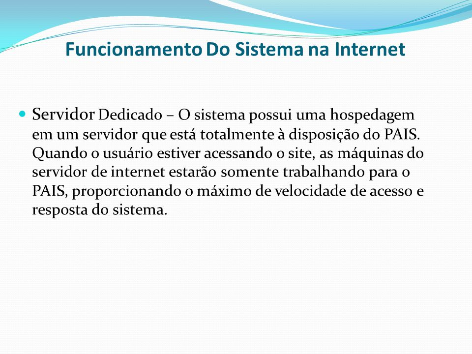 Funcionamento Do Sistema na Internet