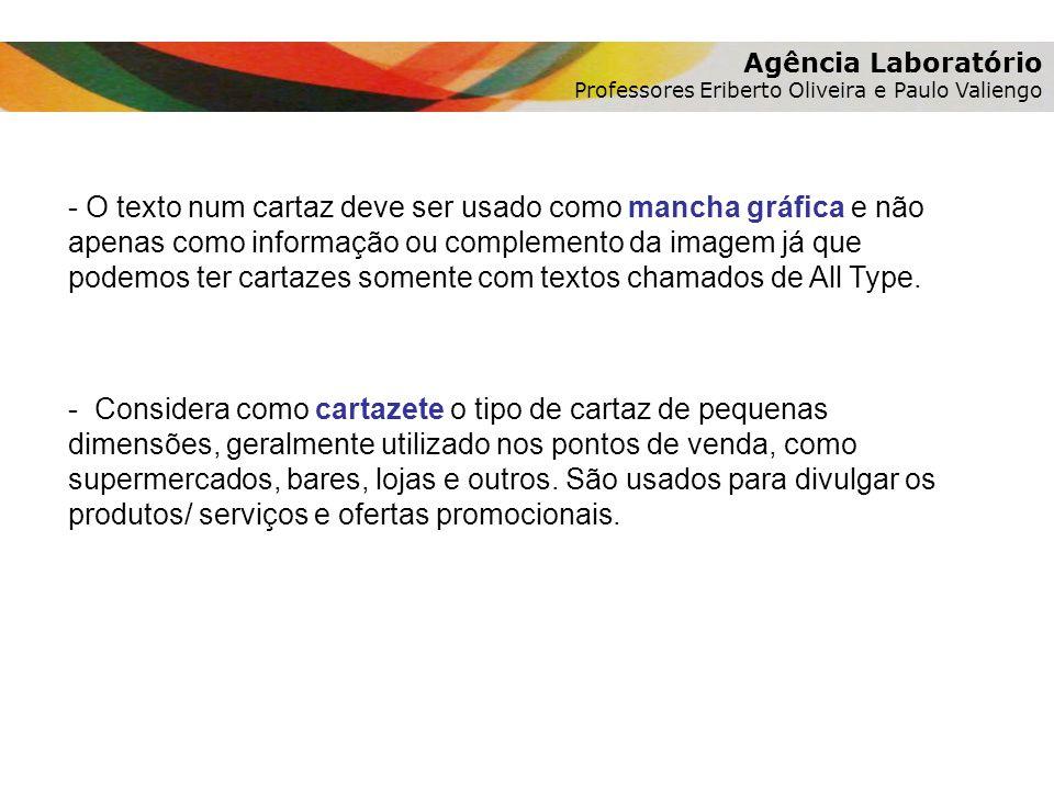 Agência Laboratório Professores Eriberto Oliveira e Paulo Valiengo.