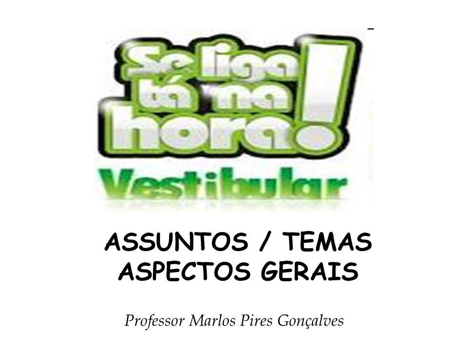 ASSUNTOS / TEMAS ASPECTOS GERAIS
