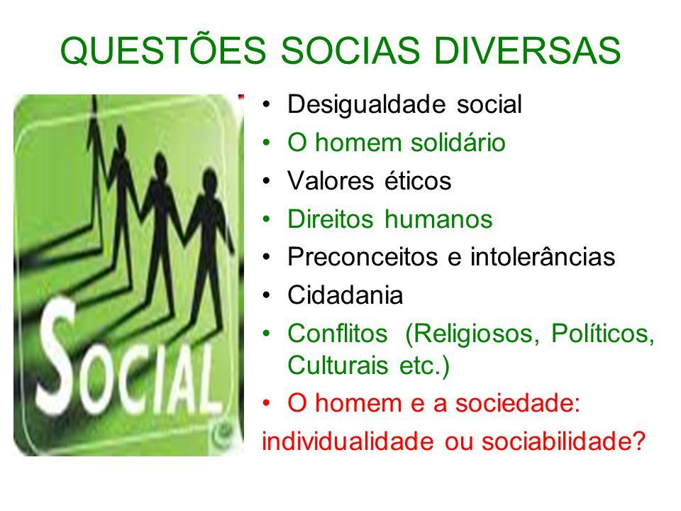 QUESTÕES SOCIAS DIVERSAS