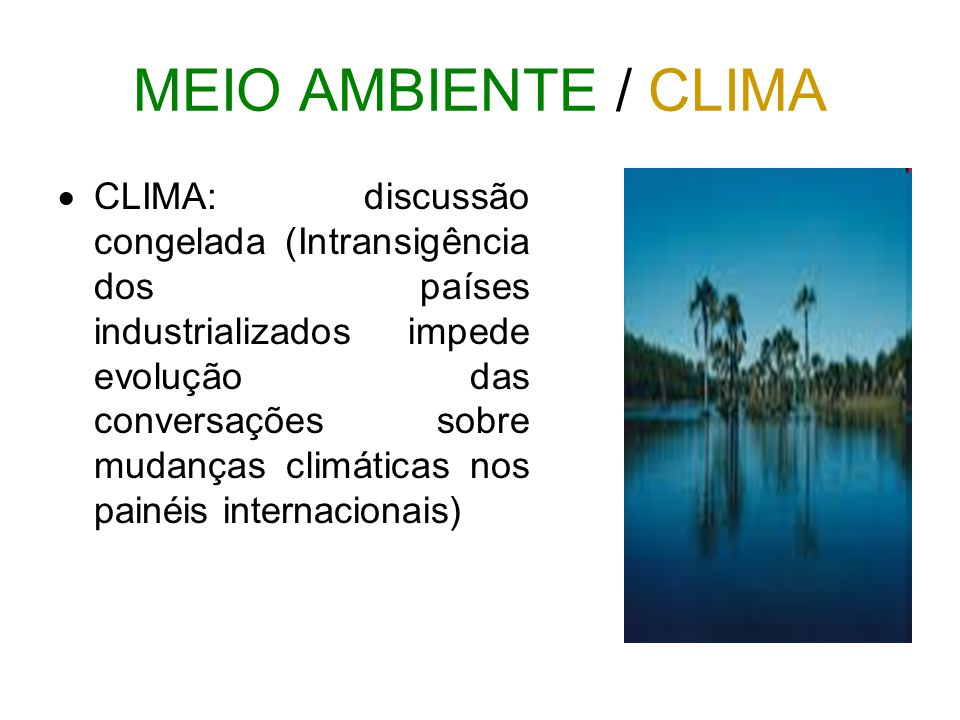 MEIO AMBIENTE / CLIMA