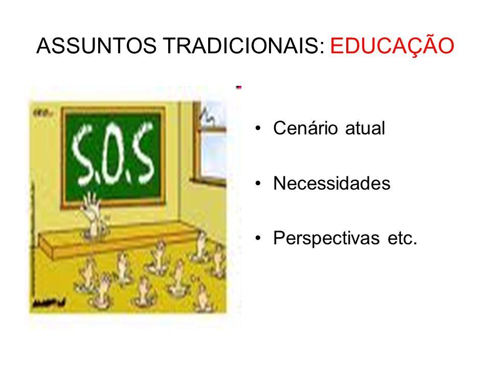 ASSUNTOS TRADICIONAIS: EDUCAÇÃO
