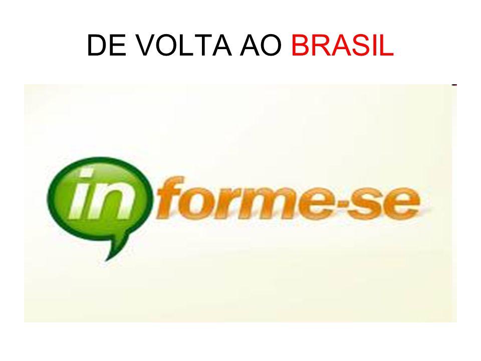 DE VOLTA AO BRASIL