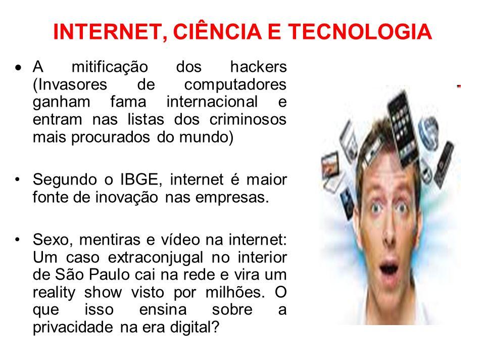 INTERNET, CIÊNCIA E TECNOLOGIA