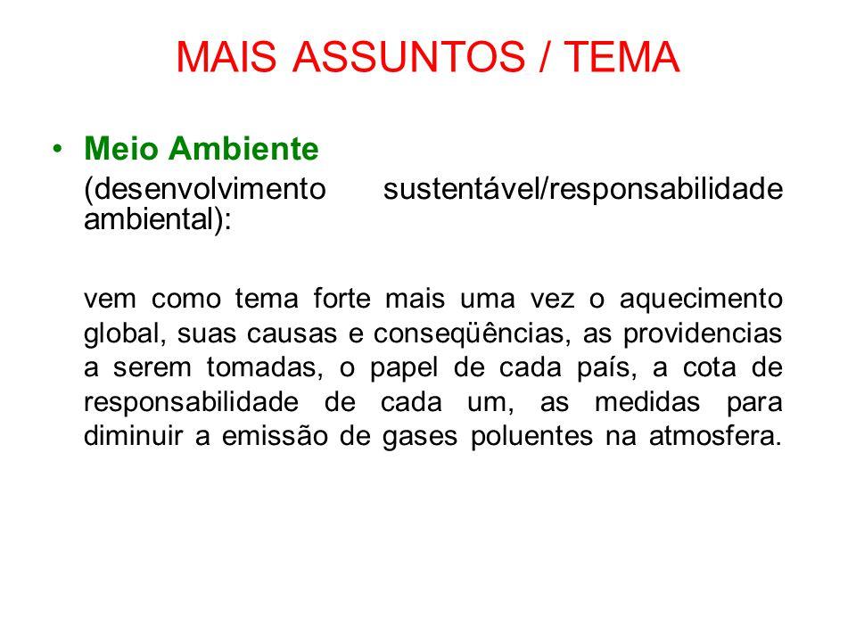 MAIS ASSUNTOS / TEMA Meio Ambiente
