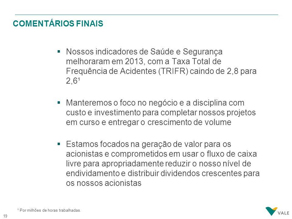 TAXA TOTAL DE FREQUÊNCIA DE ACIDENTES (TRIFR)¹