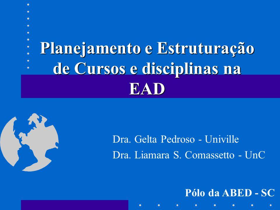 Planejamento e Estruturação de Cursos e disciplinas na EAD