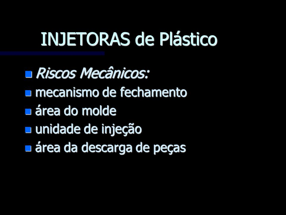 INJETORAS de Plástico Riscos Mecânicos: mecanismo de fechamento