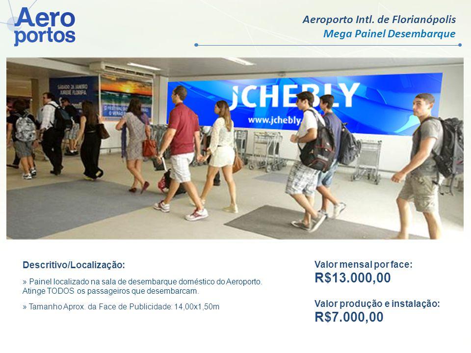 R$13.000,00 R$7.000,00 Aeroporto Intl. de Florianópolis