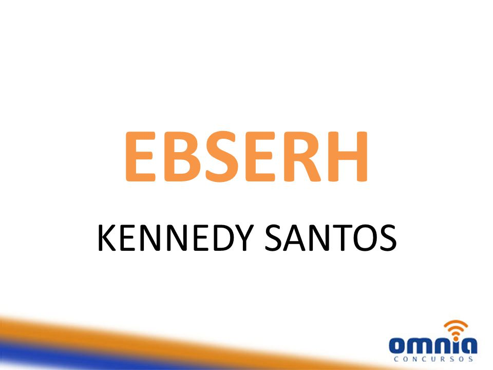 EBSERH KENNEDY SANTOS